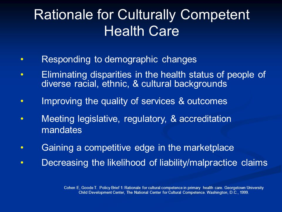 Rationale for Culturally Competent Health Care