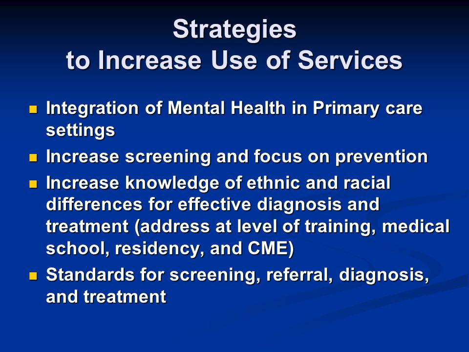 Strategies to Increase Use of Services