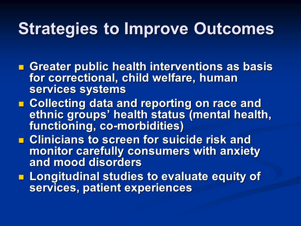 Strategies to Improve Outcomes