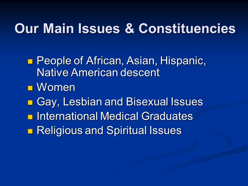 Our Main Issues & Constituencies