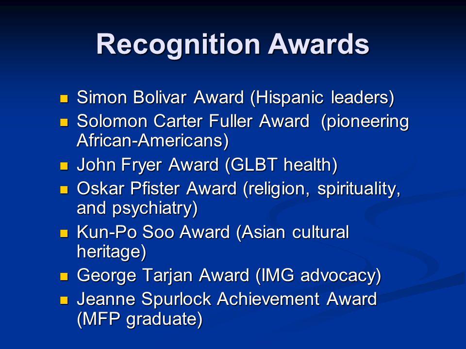 Recognition Awards Simon Bolivar Award (Hispanic leaders)