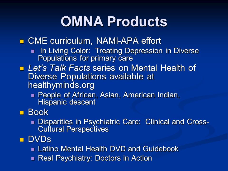 OMNA Products CME curriculum, NAMI-APA effort