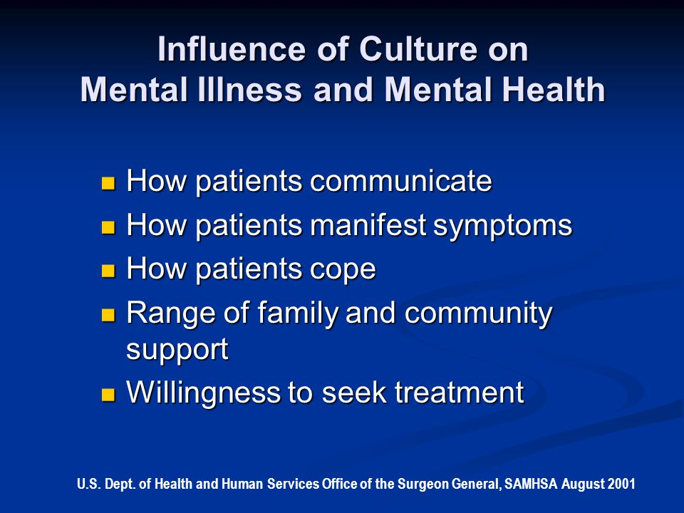 Influence of Culture on Mental Illness and Mental Health
