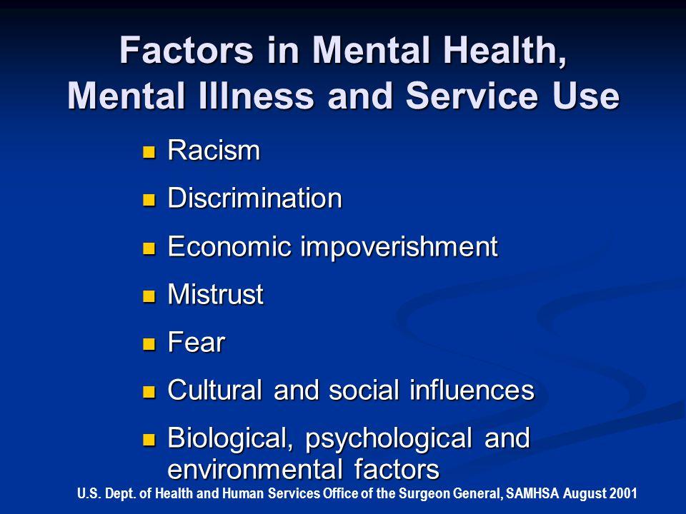 Factors in Mental Health, Mental Illness and Service Use