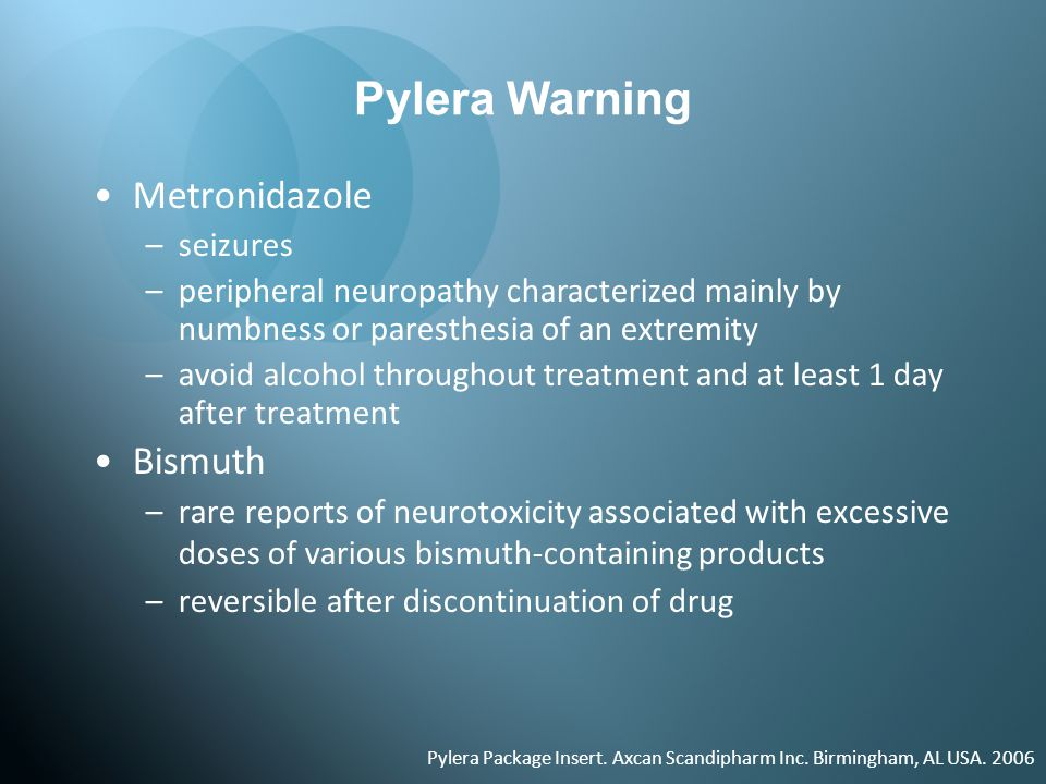 Pylera Warning Metronidazole Bismuth seizures