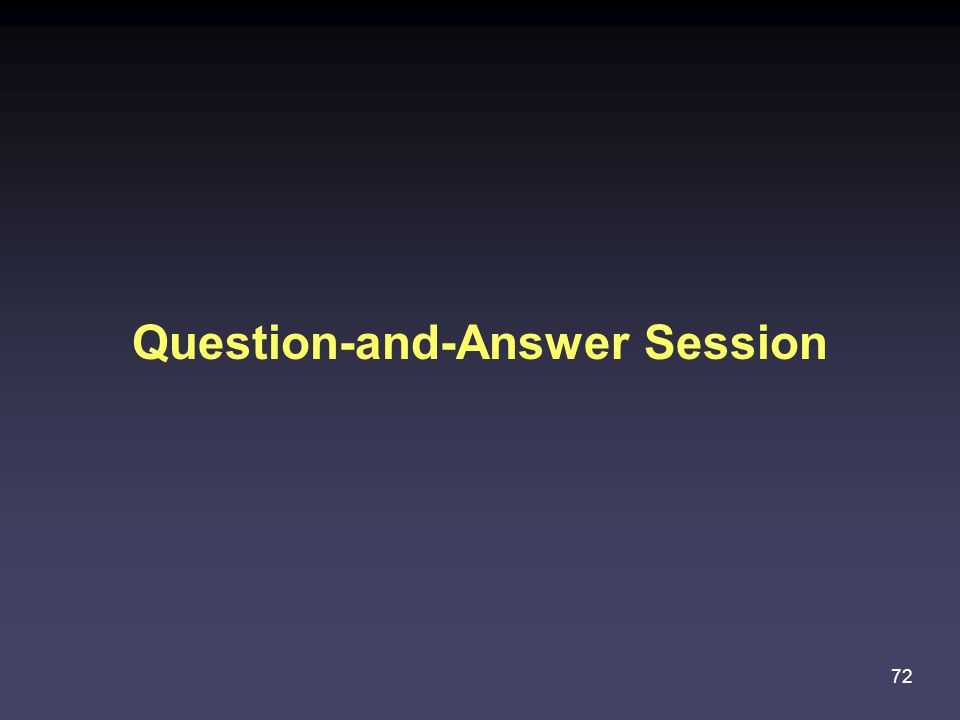 Question-and-Answer Session