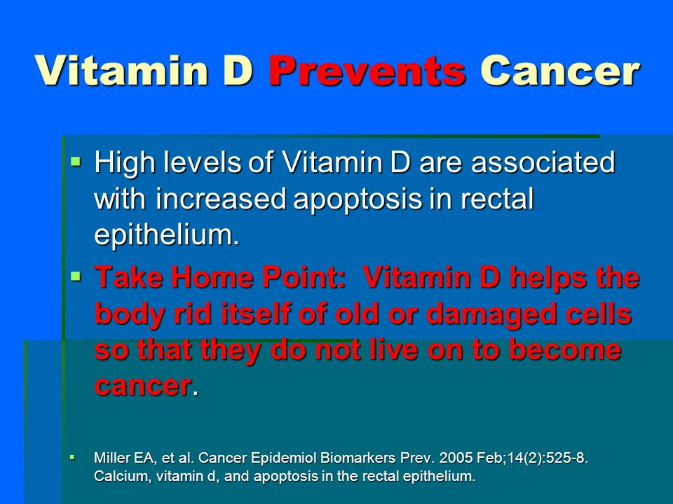 Vitamin D Prevents Cancer