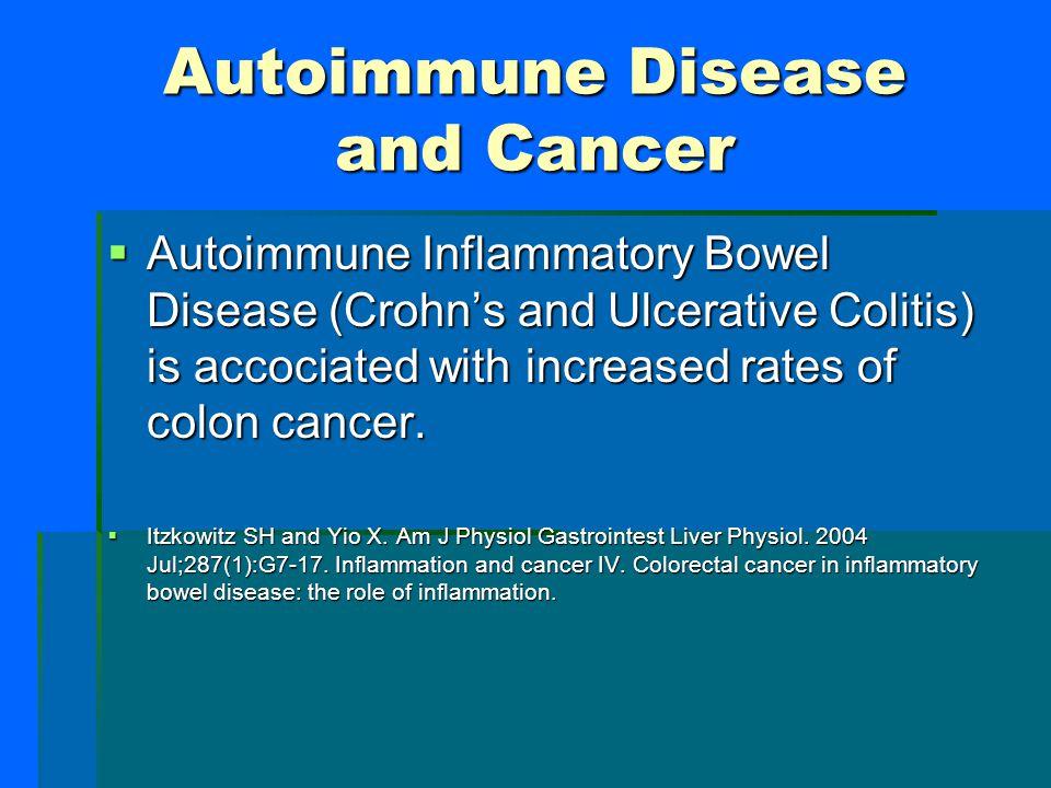Autoimmune Disease and Cancer