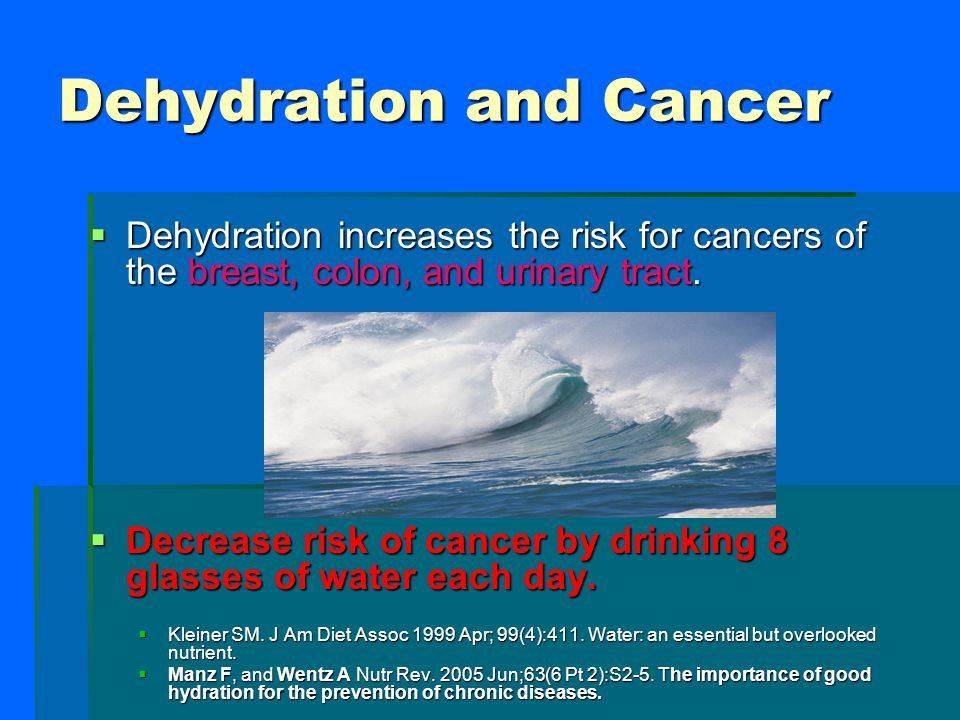 Dehydration and Cancer
