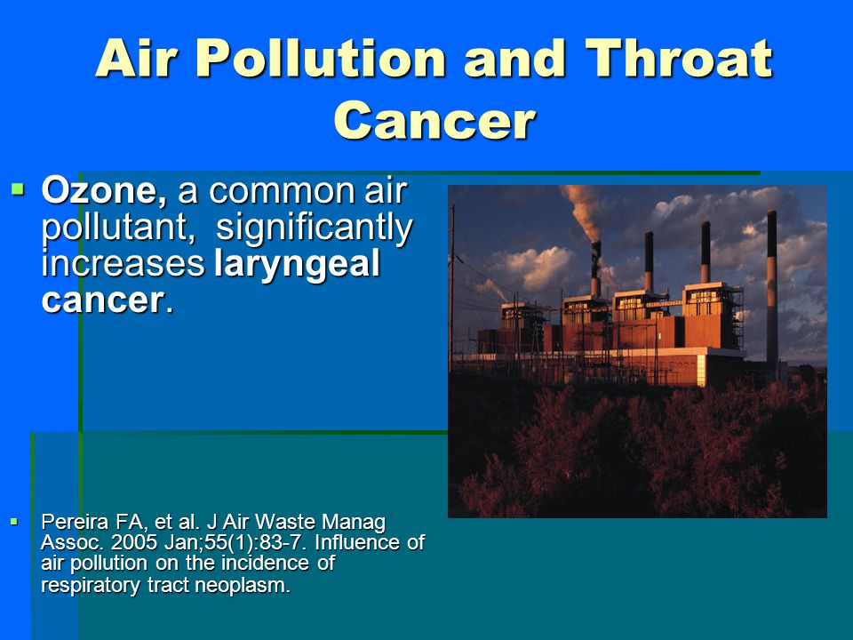 Air Pollution and Throat Cancer