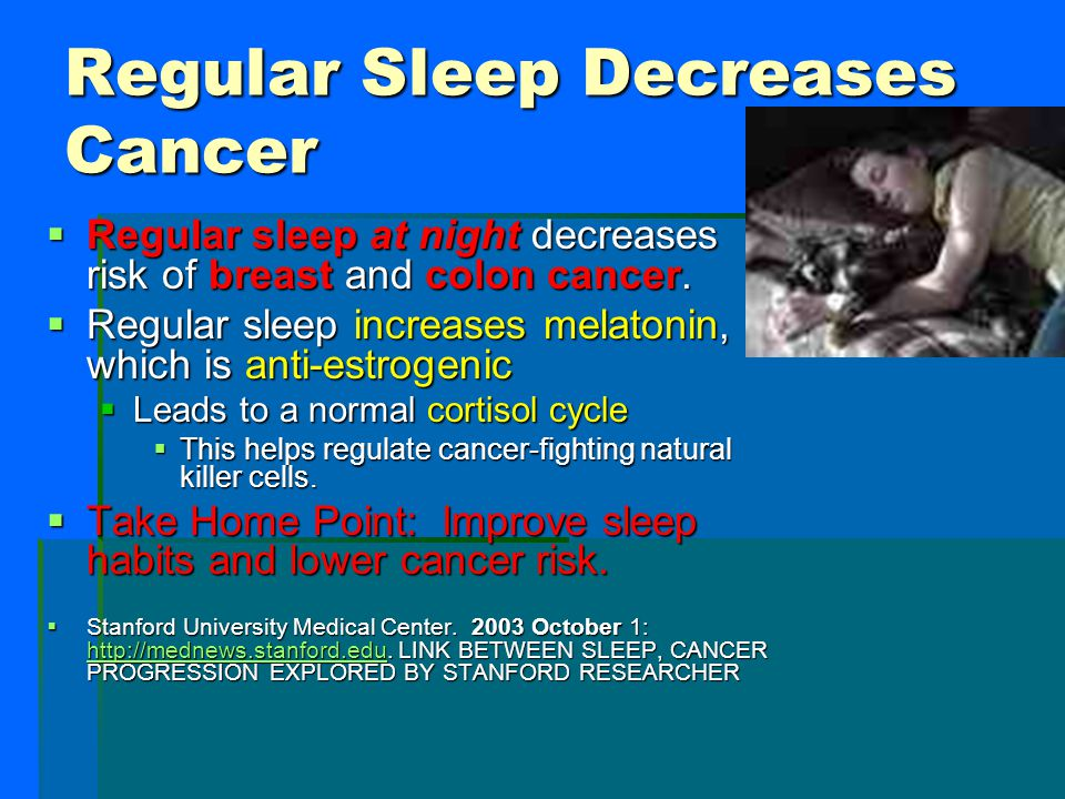 Regular Sleep Decreases Cancer