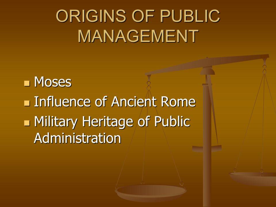 ORIGINS OF PUBLIC MANAGEMENT