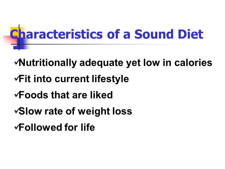 Characteristics of a Sound Diet