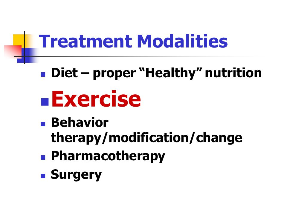 Exercise Treatment Modalities Diet – proper Healthy nutrition