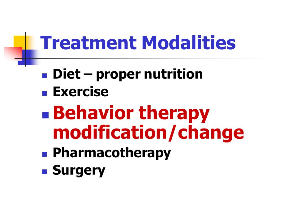 Behavior therapy modification/change