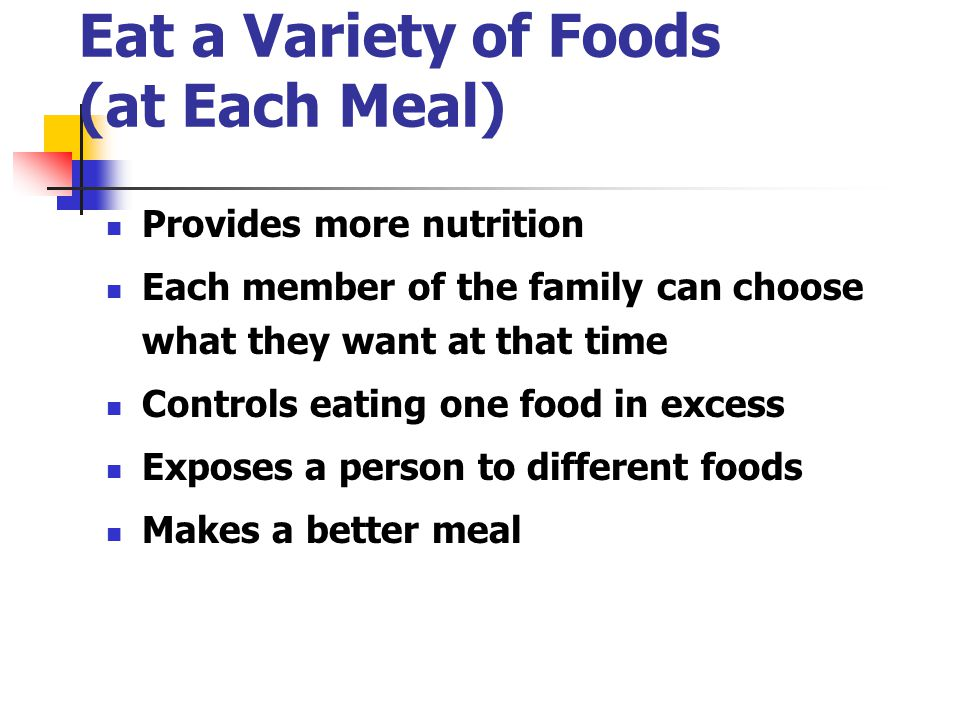 Eat a Variety of Foods (at Each Meal)‏