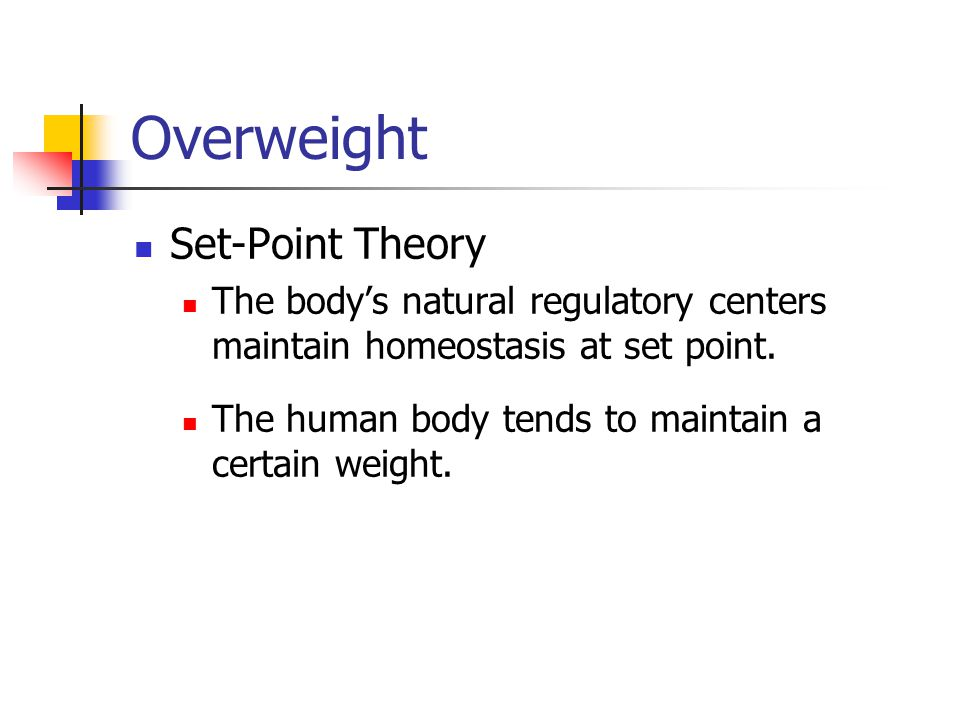 Overweight Set-Point Theory