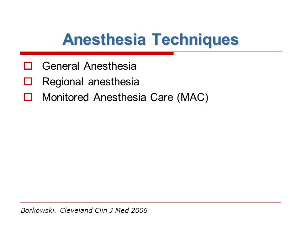 Anesthesia Techniques