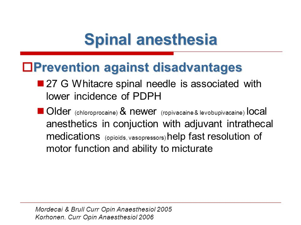 Spinal anesthesia Prevention against disadvantages