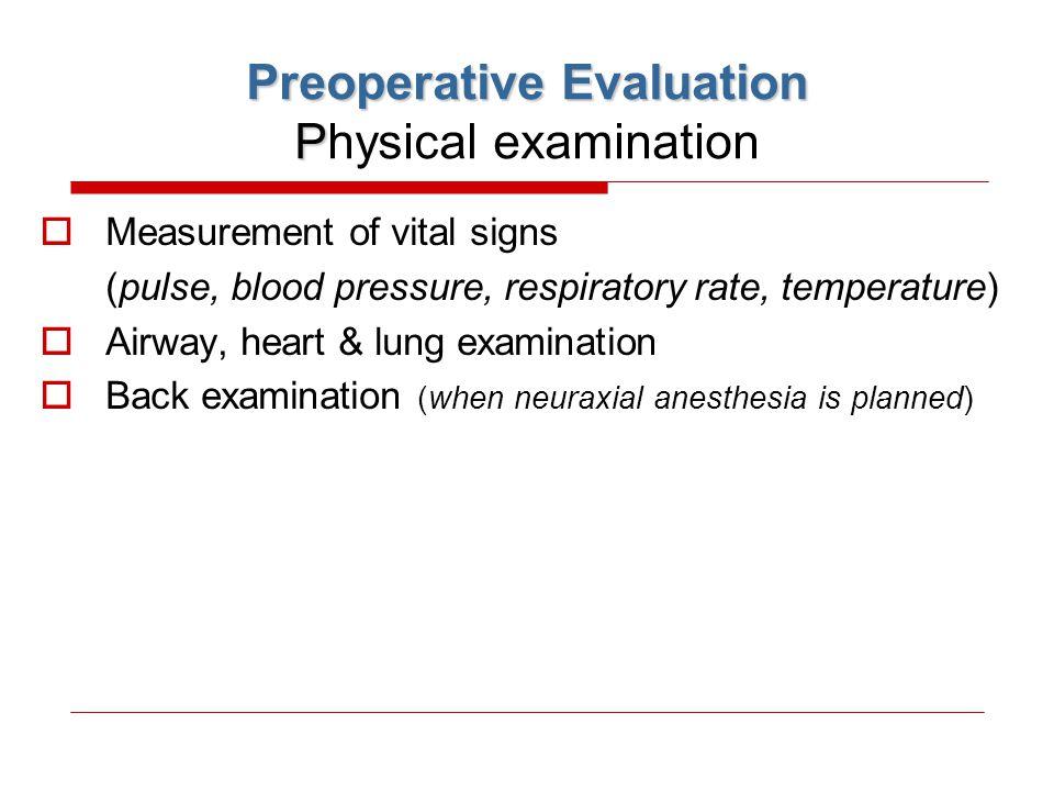 Preoperative Evaluation Physical examination