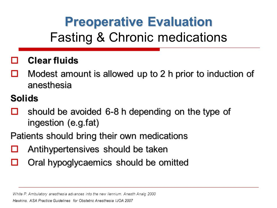 Preoperative Evaluation Fasting & Chronic medications