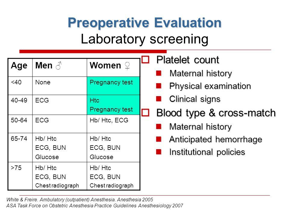 Preoperative Evaluation Laboratory screening