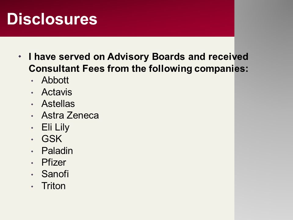 Disclosures I have served on Advisory Boards and received