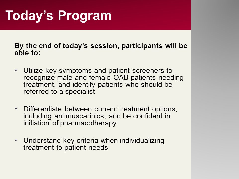 Today's Program By the end of today's session, participants will be able to:
