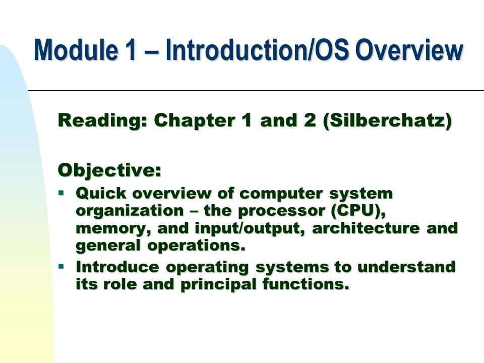 Module 1 – Introduction/OS Overview