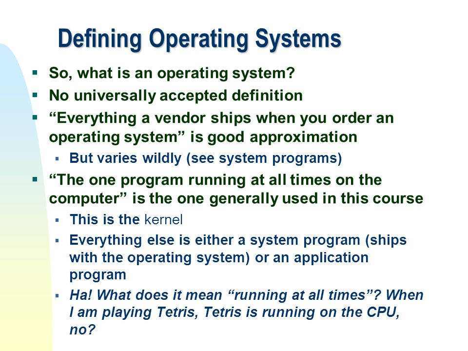 Defining Operating Systems