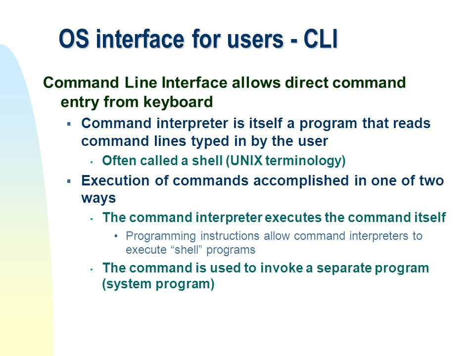 OS interface for users - CLI