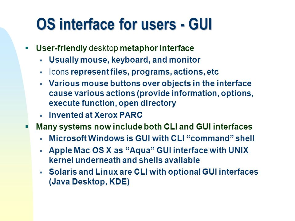 OS interface for users - GUI