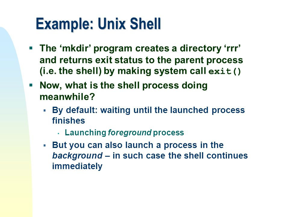 Example: Unix Shell