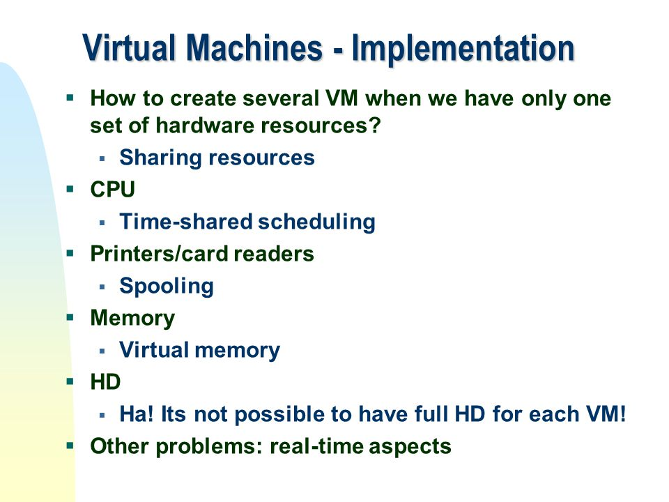 Virtual Machines - Implementation