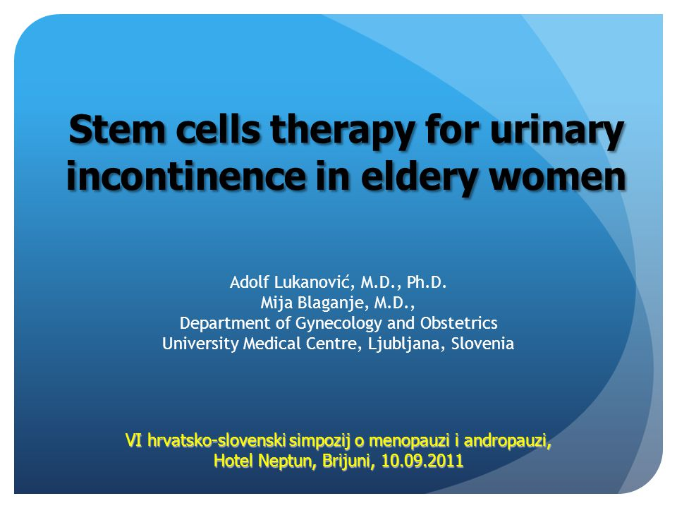 Stem cells therapy for urinary incontinence in eldery women