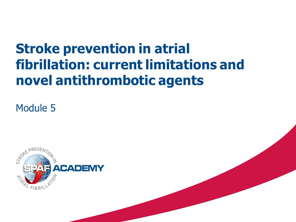 Stroke prevention in atrial fibrillation: current limitations and novel antithrombotic agents