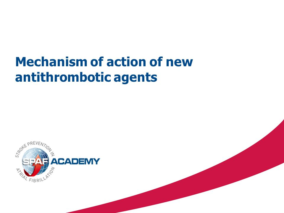 Mechanism of action of new antithrombotic agents