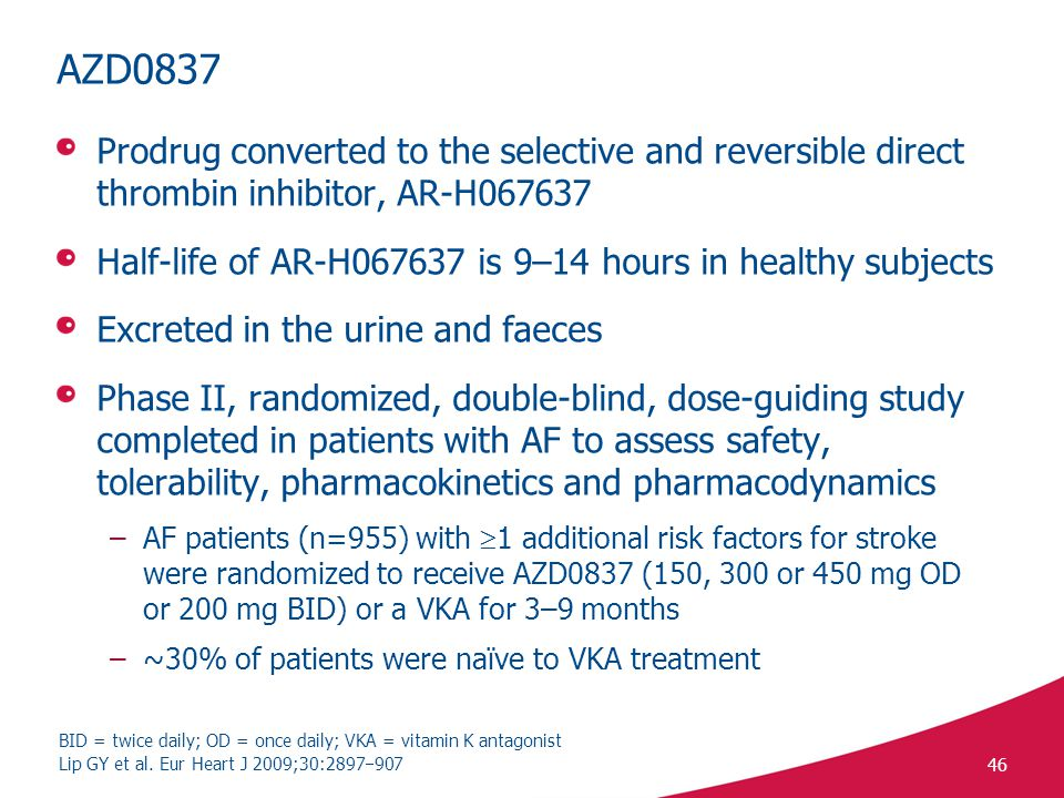 AZD0837 Prodrug converted to the selective and reversible direct thrombin inhibitor, AR-H067637.