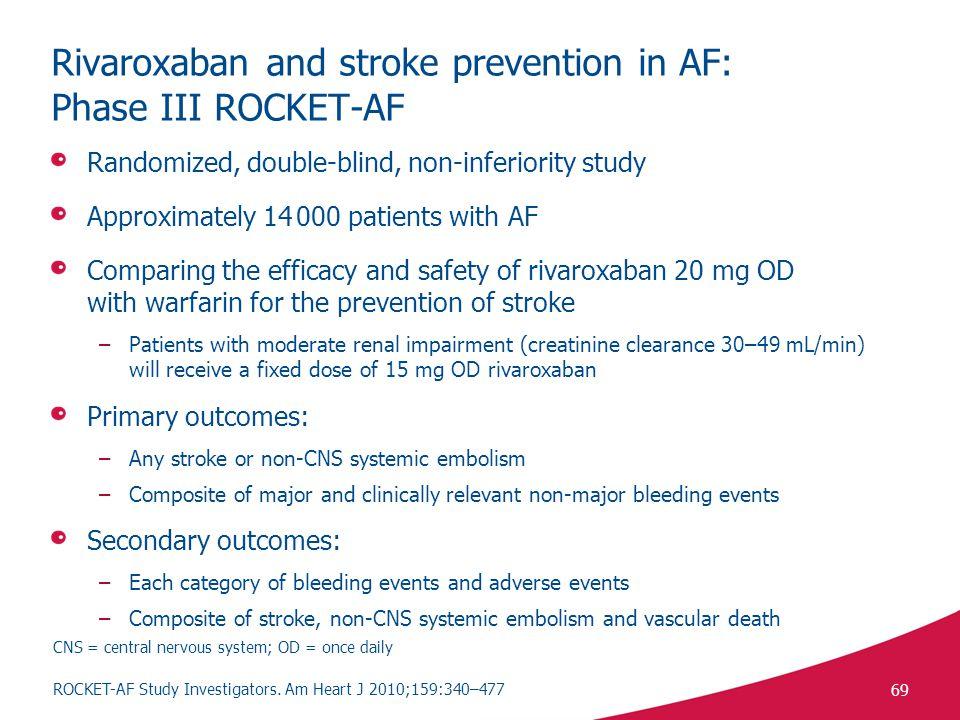 Rivaroxaban and stroke prevention in AF: Phase III ROCKET-AF