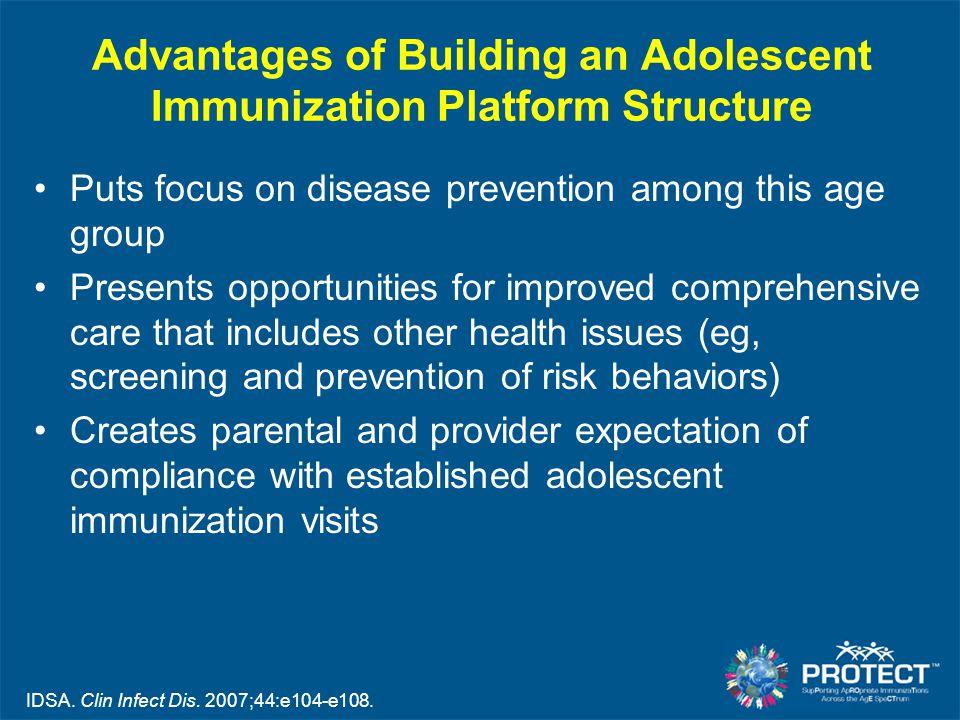 Advantages of Building an Adolescent Immunization Platform Structure