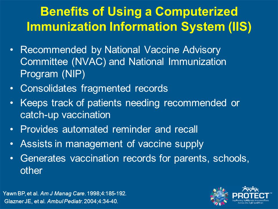Benefits of Using a Computerized Immunization Information System (IIS)
