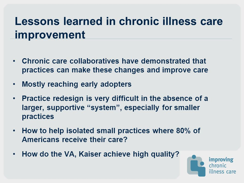 Lessons learned in chronic illness care improvement