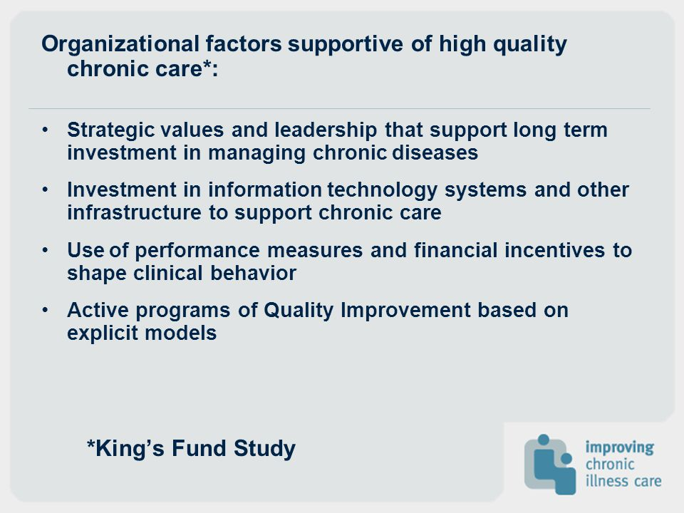 Organizational factors supportive of high quality chronic care*: