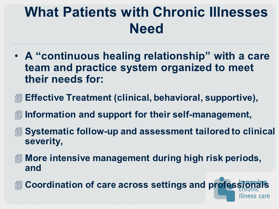 What Patients with Chronic Illnesses Need