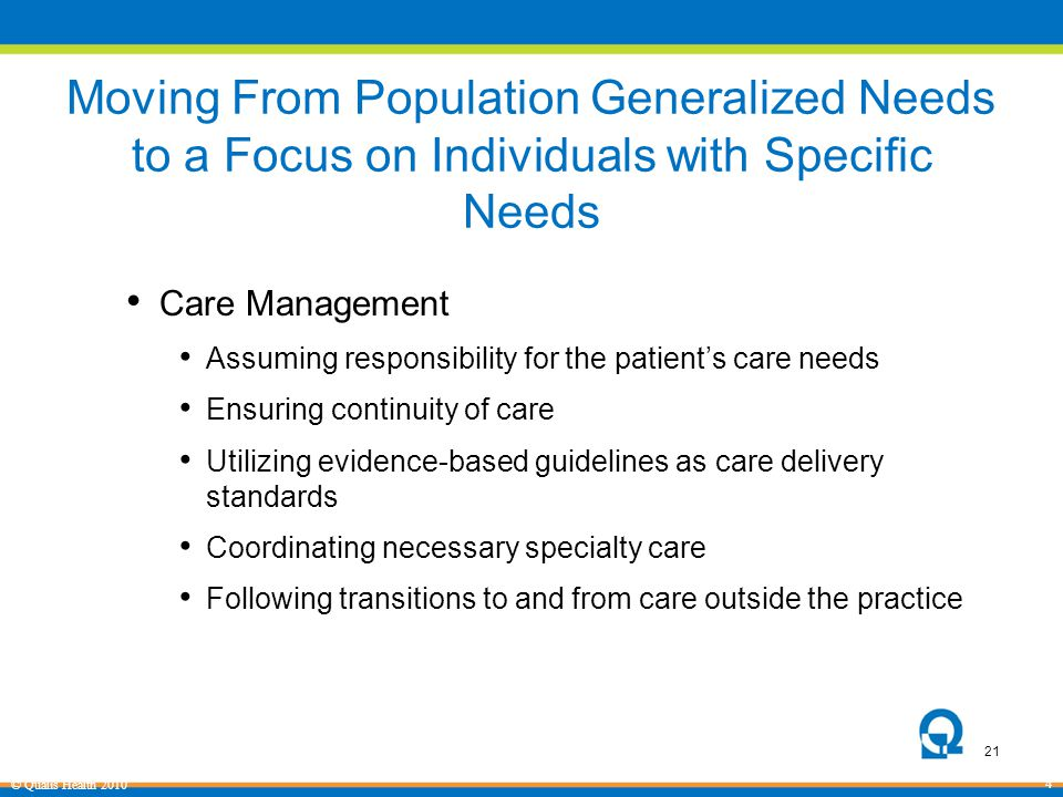 Moving From Population Generalized Needs to a Focus on Individuals with Specific Needs