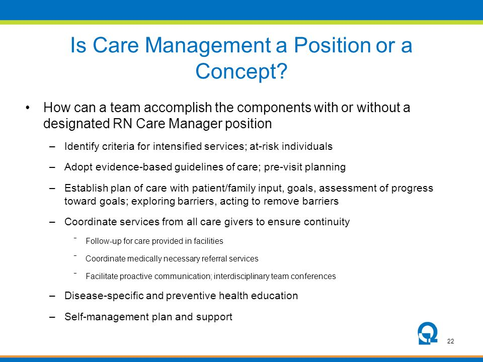 Is Care Management a Position or a Concept