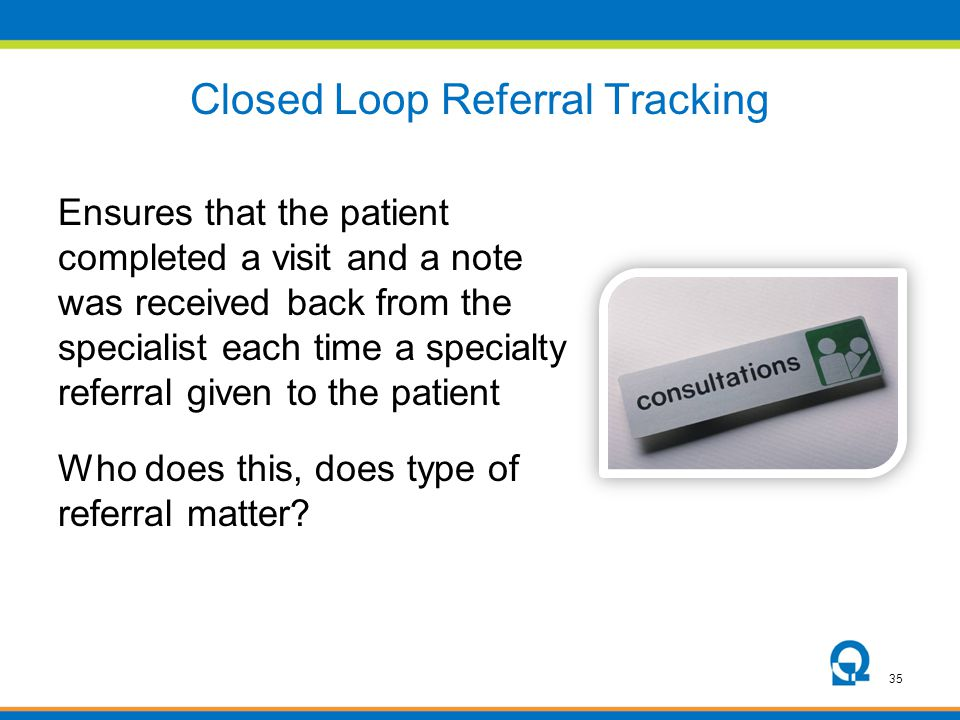 Closed Loop Referral Tracking