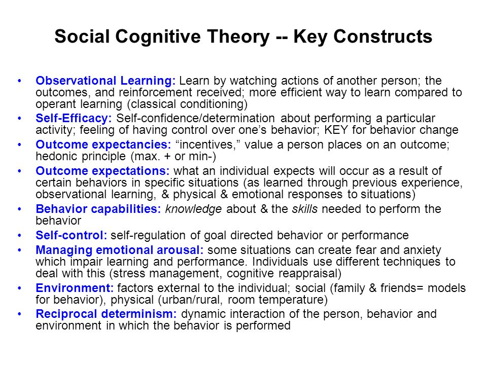 Social Cognitive Theory -- Key Constructs