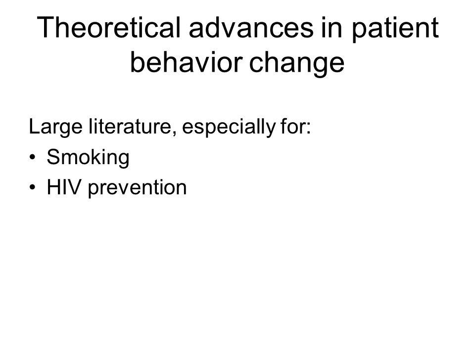 Theoretical advances in patient behavior change