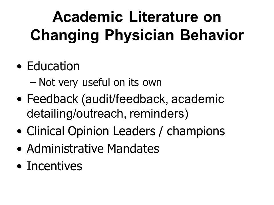 Academic Literature on Changing Physician Behavior